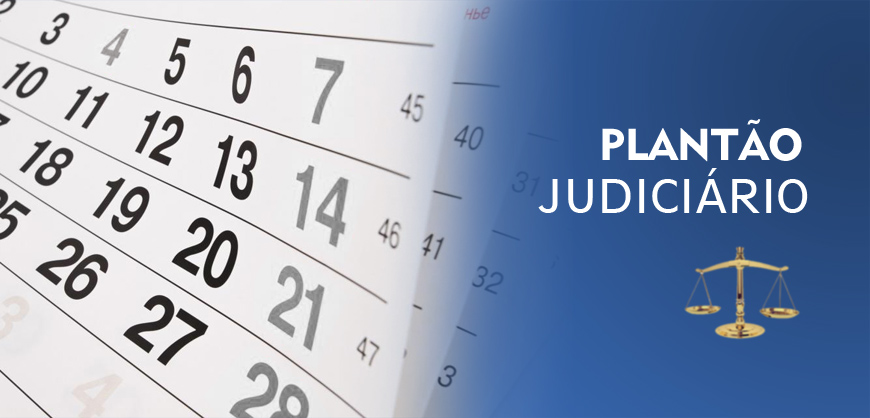 Plantão assegura o funcionamento da Justiça no fim de semana