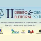 Começa nesta quinta-feira II Encontro de  Direito Eleitoral e Ciência Política na Esmec