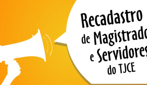 Recadastramento de servidores e magistrados ativos começa nesta segunda-feira