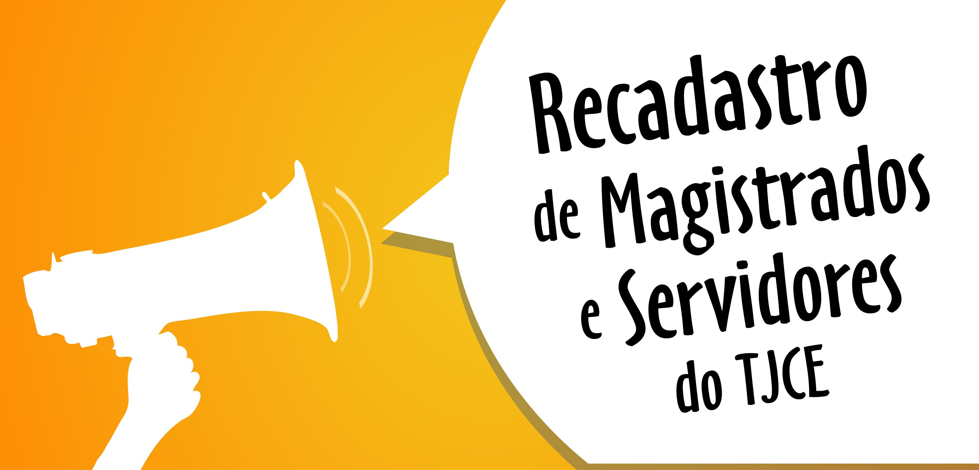 Prorrogado prazo para recadastramento de servidores e magistrados