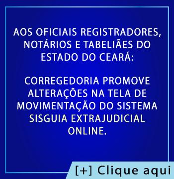 Comunicado aos Oficiais Registradores, Notários e Tabeliães do Estado do Ceará
