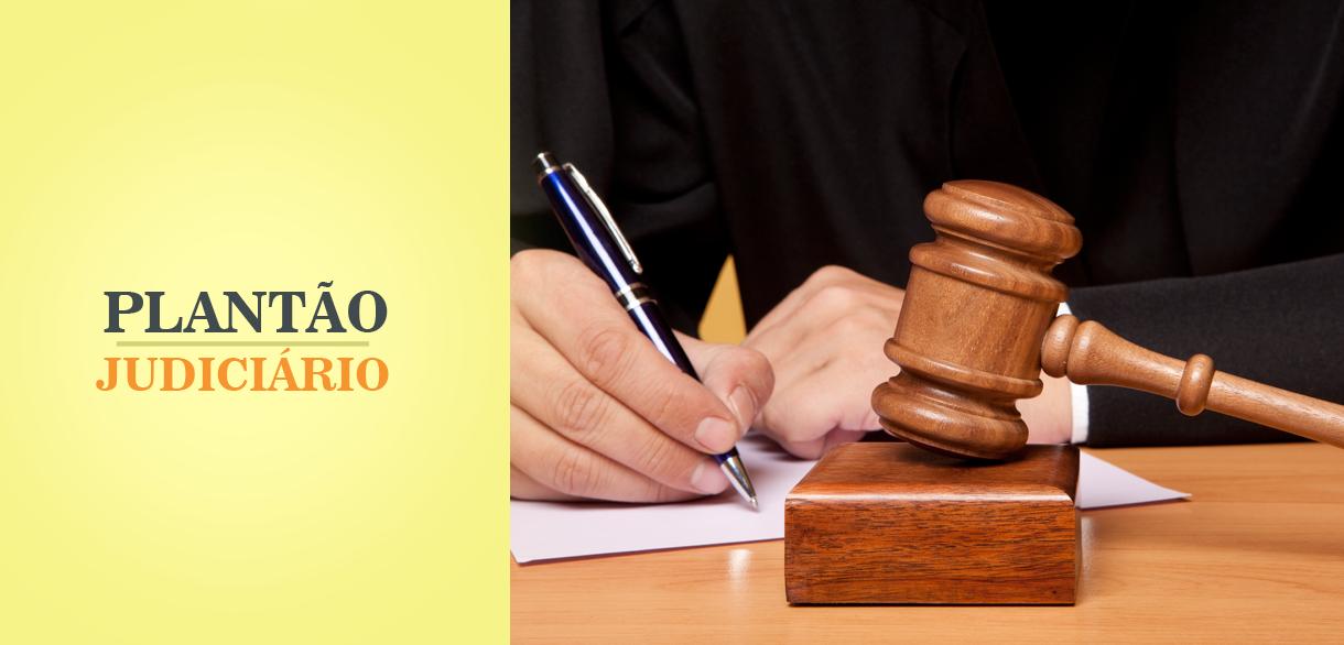 Judiciário estadual funciona em regime de plantão no feriado desta quarta-feira