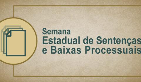 Judiciário julga 3,9 mil ações no primeiro dia da Semana de Sentenças e Baixas Processuais