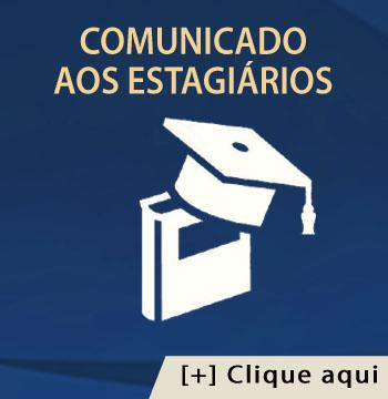 COMUNICADO AOS ESTAGIÁRIOS