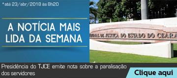 MAIS LIDA – Presidência do TJCE emite nota sobre a paralisação dos servidores