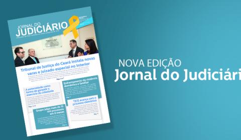 """Lançada nova edição do """"Jornal do Judiciário"""" com informações de interesse do cidadão"""