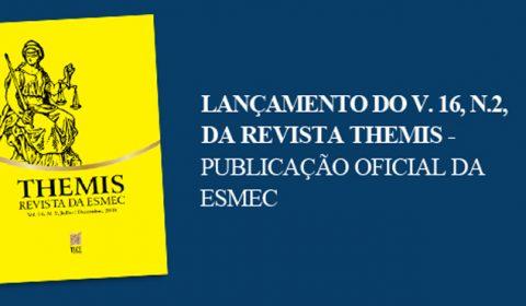 Escola da Magistratura lança novo número da  Revista Themis nesta sexta-feira