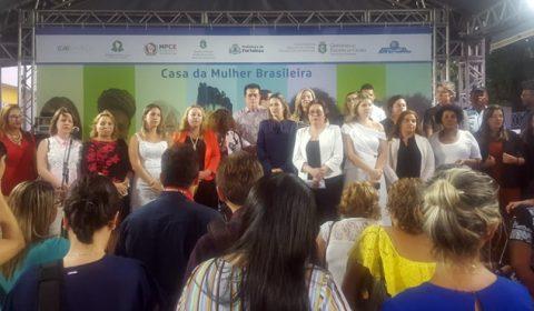 Casa da Mulher Brasileira é inaugurada no Ceará
