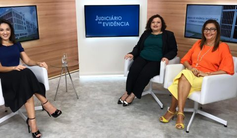 """Paz em Casa e parcerias para o combate à violência doméstica são destaque no """"Judiciário em Evidência"""""""