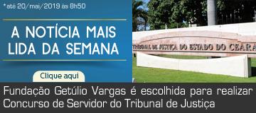 MAIS LIDA- Fundação Getúlio Vargas é escolhida para realizar Concurso de Servidor do Tribunal de Justiça