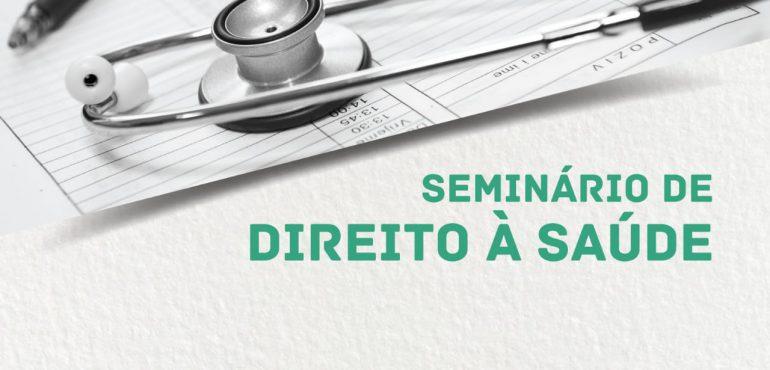 Seminário de Direito à Saúde será realizado em Sobral