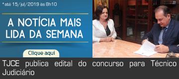 MAIS LIDA – TJCE publica edital do concurso para Técnico Judiciário