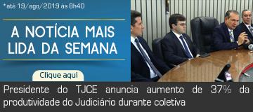 MAIS LIDA – Presidente do TJCE anuncia aumento de 37% da produtividade do Judiciário durante coletiva
