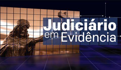 """""""Judiciário em Evidência"""" também pode ser assistido no Portal do TJCE e YouTube"""