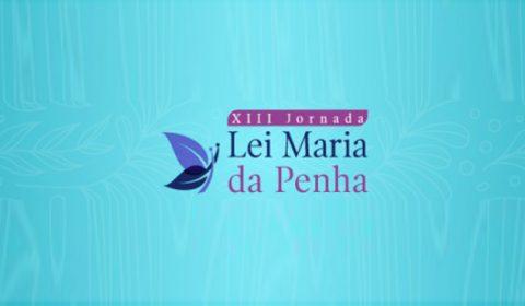 Magistradas cearenses vão participar da XIII Jornada Maria da Penha em Brasília
