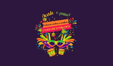 Juizado lança campanha de combate à violência contra a mulher para o Carnaval