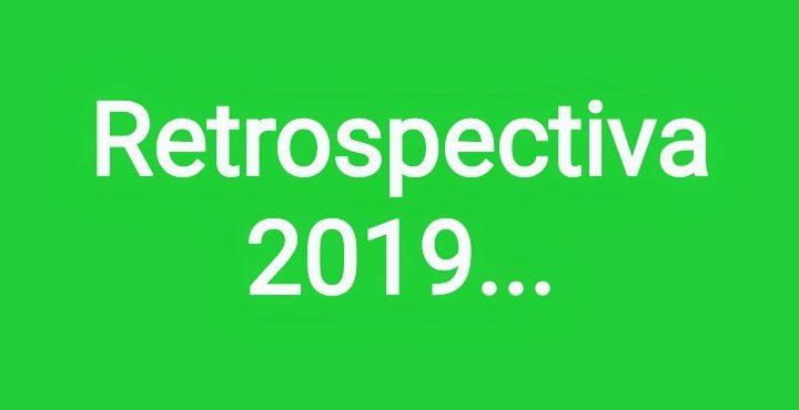 Retrospectiva 2019
