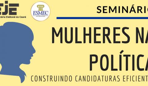 """Seminário """"Mulheres na Política: Construindo Candidaturas Eficientes"""" será em março na Esmec"""