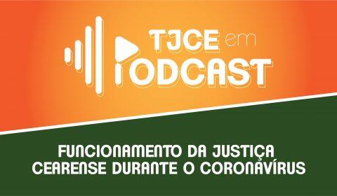 Presidente do TJCE e juízes esclarecem medidas de funcionamento do Judiciário no período de quarentena