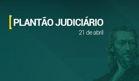 Plantão eletrônico garante atendimento da Justiça no feriado de Tiradentes