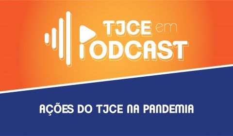 TJCE em Podcast: Presidente fala sobre repasse financeiro à Secretaria de Saúde do Estado no combate ao Coronavírus