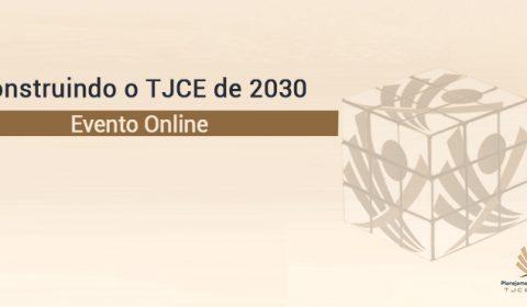 Judiciário cearense lança nesta sexta-feira Programa de Gestão Estratégica e se planeja para 2030