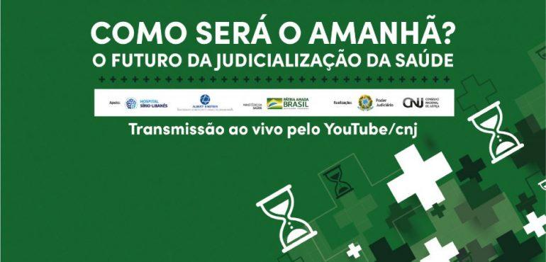 CNJ promove seminário para debater a judicialização da saúde