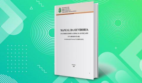Ouvidoria da Corregedoria-Geral disponibiliza manual para consultas e orientações