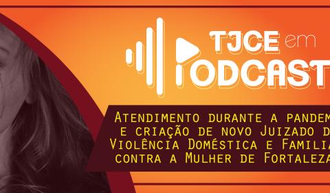 Podcast desta semana traz campanhas de combate à violência doméstica