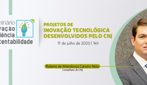 É hoje! Seminário reúne especialistas em inovação, eficiência e sustentabilidade no setor público e lança Laboratório do TJCE