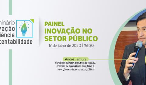A inovação transformadora precisa da colaboração, defende palestrante do Seminário desta sexta-feira