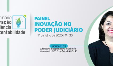 Pioneiro no País, Laboratório de Inovação da Justiça Federal de São Paulo é tema de painel em Seminário do TJCE