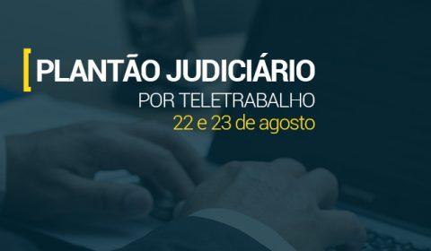 Atendimento do Judiciário é garantido na Capital e Interior no fim de semana