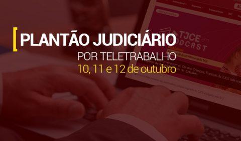 Judiciário cearense atende por meio de plantão eletrônico no fim de semana e no feriado de 12 de outubro