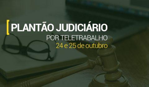 Plantão Judiciário garante atendimento na Capital e no Interior