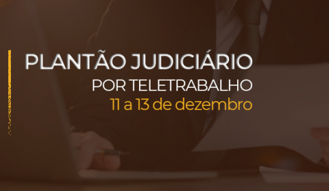 Judiciário cearense atende por meio de plantão eletrônico no feriado e fim de semana