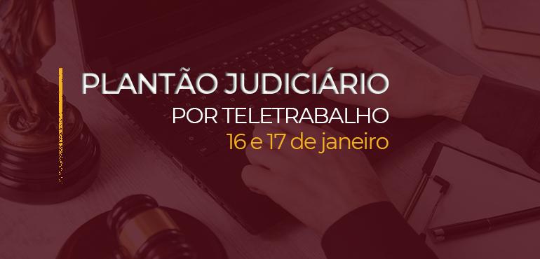 Plantão Judiciário neste fim de semana garante atendimento à população