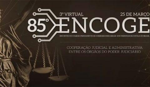 3º Encoge virtual reúne corregedores de todo o país
