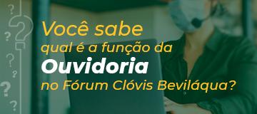 Ouvidoria Fórum Clóvis Beviláqua