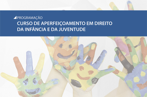 Encerram-se nesta quarta-feira inscrições para o Curso de Direito da Infância e Juventude